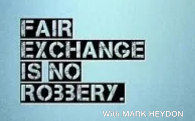 Fair Exchange is No Robbery – with Mark Heydon