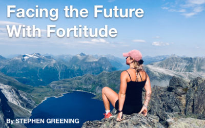 Facing The Future With Fortitude