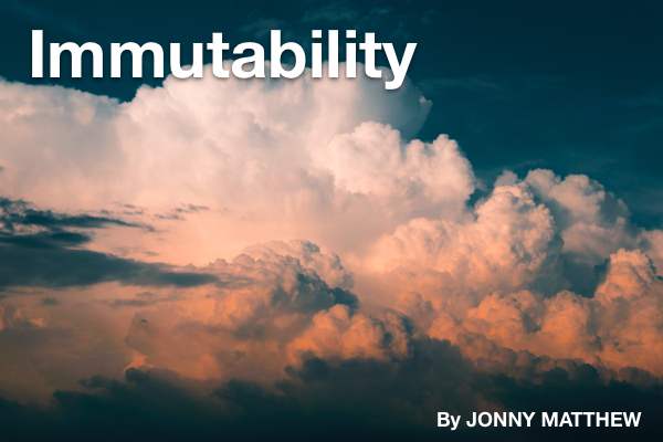 Immutability – God Doesn't Change! With Jonny Matthew