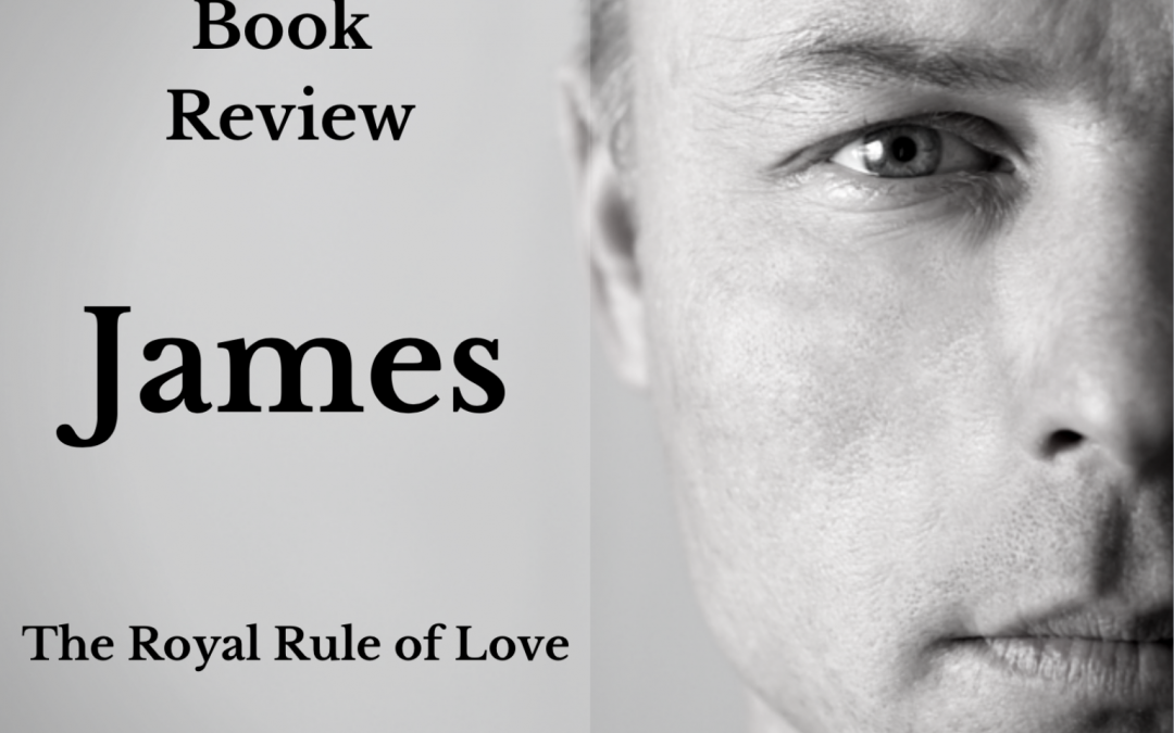 James Part 3- The Royal Rule of Love