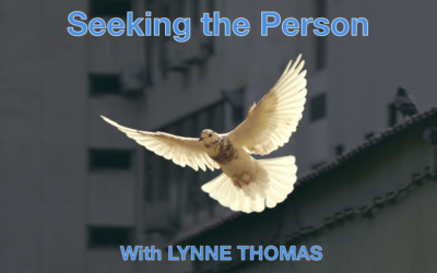 Seeking the Person (The Prince of Peace) – with Lynne Thomas